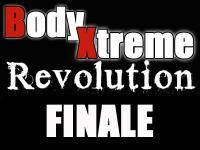 Body-Xtreme Revolution Finale - Die Young Guns