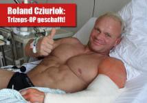 Roland Cziurlok: Trizeps OP geschafft!